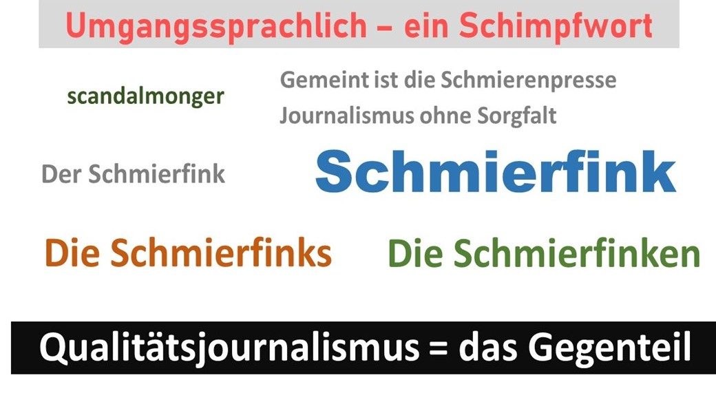 Schmierfinken, Medien, Journalisten