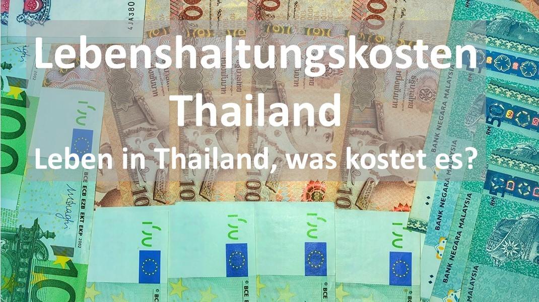 Kosten, Preise und Lebenshaltungskosten Thailand